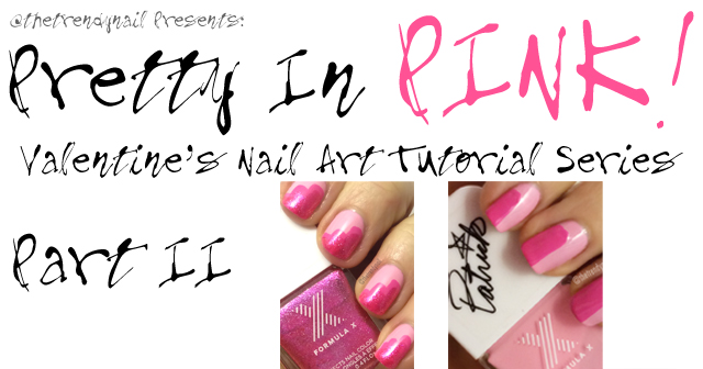 Valentines Day Nail Art Series Part 2